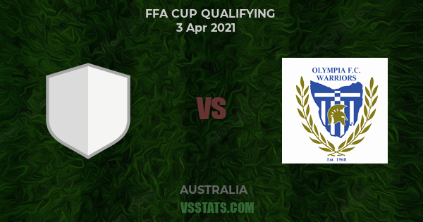 Ulverstone Vs Olympia Warriors Match Preview 03 04 2021 Ffa Cup Qualifying Vsstats